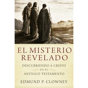 el-misterio-revelado-descubriendo-a-cristo-en-el-antiguo-testamento